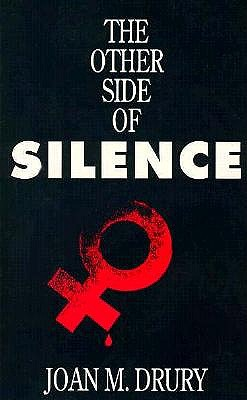 The Other Side of Silence, Drury, Joan M.