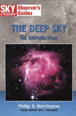 Image for The Deep Sky: An Introduction (Sky & Telescope Observer's Guides)
