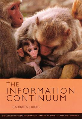 Image for Information Continuum: Evolution of Social Information Transfer in Monkeys Apes and Hominids : Evolution of Social Information Transfer in Monkeys, ape