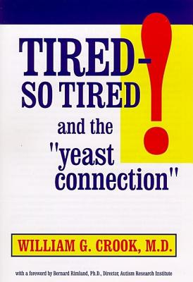 "Image for Tired - So Tired!: And the ""Yeast Connection"""