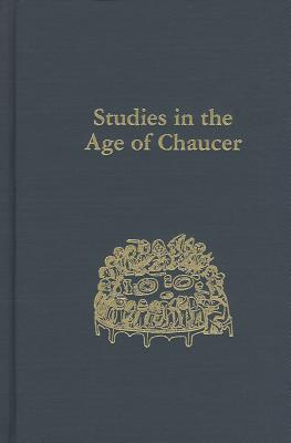 Image for Studies in the Age of Chaucer, Volume 35 (ND Studies Age Chaucer)