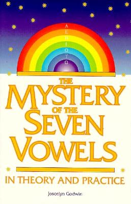 Image for The Mystery of the Seven Vowels: In Theory and Practice
