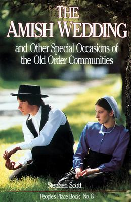 Image for The Amish Wedding and Other Special Occassions (People's Place Book)