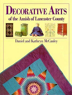 Image for Decorative Arts of the Amish of Lancaster County