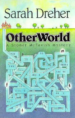 Image for OTHER WORLD A STONER MCTAVISH MYSTERY