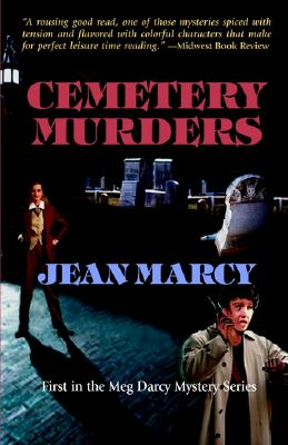 Cemetery Murders  A Mystery, Marcy, Jean