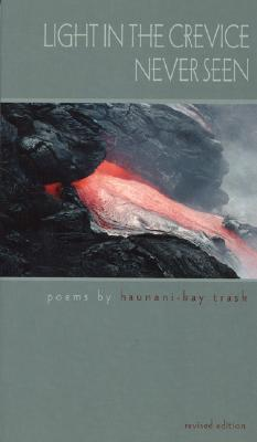 Light in the Crevice Never Seen, Trask, Haunani-Kay