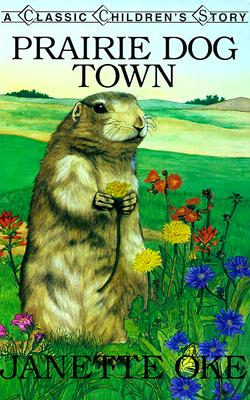 Image for Prairie Dog Town (Classic Children's Story)