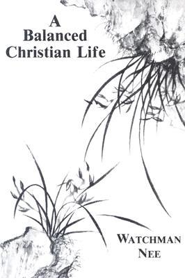 Image for Balanced Christian Life: