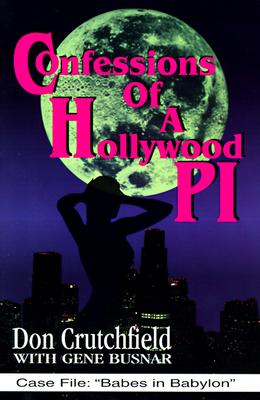 Image for Confessions of a Hollywood P. I.