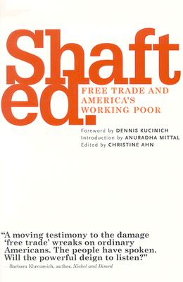 Image for SHAFTED : FREE TRADE & AMERICA'S WORKING
