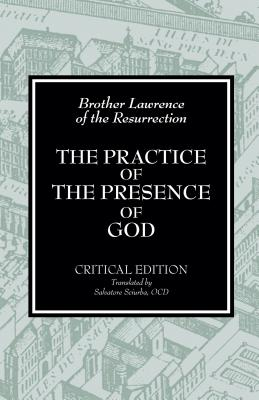 Practice of the Presence of God : Writings and Conversations, BROTHER LAWRENCE, SALVATORE SCIURBA