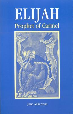 Image for Elijah, Prophet Of Carmel