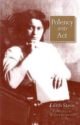 Image for Potency and Act (The Collected Works of Edith Stein)