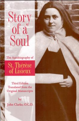 Image for Story of a Soul: The Autobiography of St. Therese of Lisieux (Third Edition)
