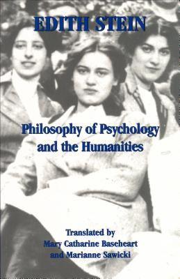 Image for Philosophy of Psychology and the Humanities (Stein, Edith//the Collected Works of Edith Stein)