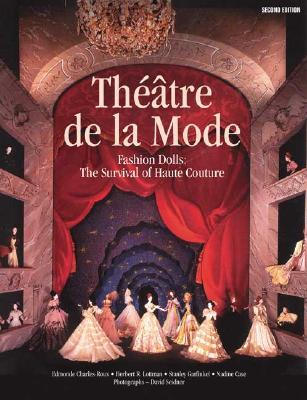 Image for Théâtre de la Mode: Fashion Dolls: The Survival of Haute Couture
