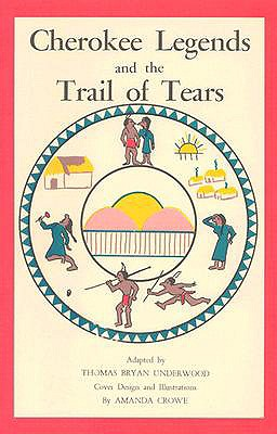 Image for Cherokee Legends and the Trail of Tears