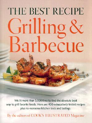 Image for The Best Recipe: Grilling and Barbecue