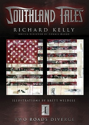 Southland Tales Book 1: Two Roads Diverge (Bk. 1), Kelly, Richard
