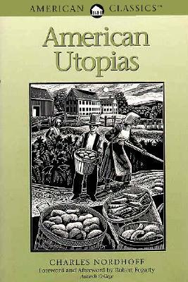 American Utopias (American Classics), Charles Nordhoff