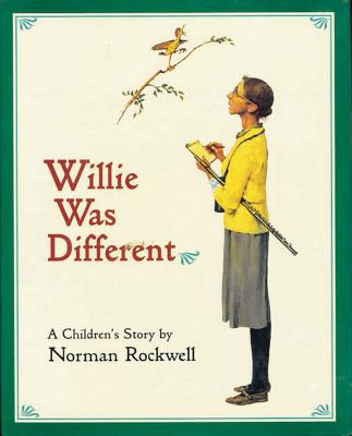 Willie was different, Rockwell, Norman