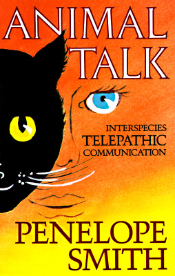 Image for Animal Talk: Interspecies Telepathic Communications