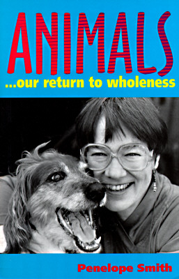 Image for Animals: Our Return to Wholeness