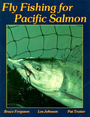Image for Fly Fishing for Pacific Salmon
