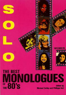 Image for Solo! The Best Monologues of the 80s (Women)