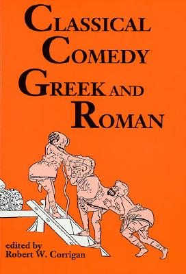 Image for Classical Comedy: Greek and Roman