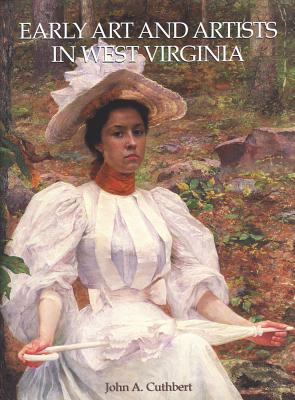 Image for Early Art and Artists in West Virginia: An Introduction and Biographical Directory