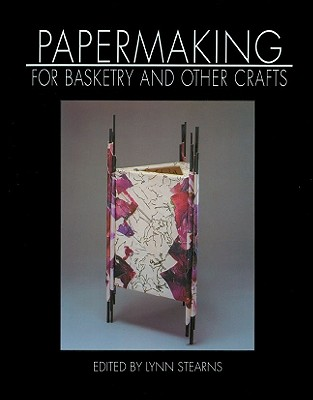 Image for Papermaking for Basketry & Other Crafts