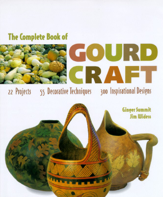 Image for COMPLETE BOOK OF GOURD CRAFT