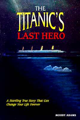 Image for The Titanic's Last Hero: Story About John Harper