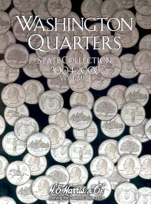 Image for Washington Quarters: State Collection, Vol. 2: 2004-2008