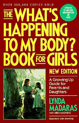 Image for What's Happening to My Body?: Book for Girls a Growing Up Guide for Parents and Daughters