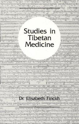 Studies In Tibetan Medicine, Finckh, Elisabeth