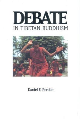 Debate in Tibetan Buddhism (Textual Studies and Translations in Indo-Tibetan Buddhism), Perdue, Daniel E.