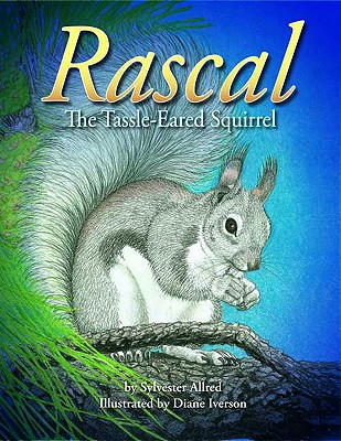 """Image for """"Rascal, the Tassel-Eared Squirrel"""""""
