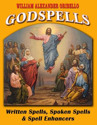 Image for God Spells : Written Spells, Spoken Spells and Spell Enchancers