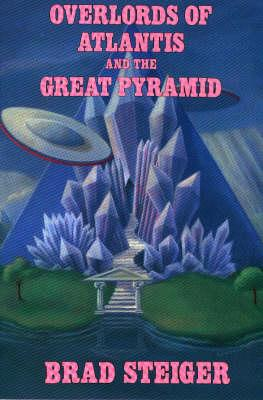 Image for Overlords of Atlantis and the Great Pyramid