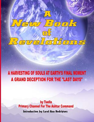 Image for A New Book of Revelations - A Harvesting Of Souls At Earth's Final Moment
