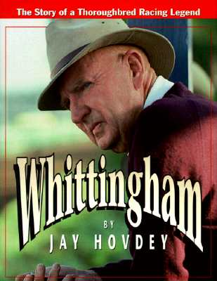 Image for Whittingham: The Story of a Thoroughbred Racing Legend
