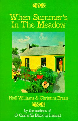 When Summers in the Meadow, Williams,Niall/Breen,Christine