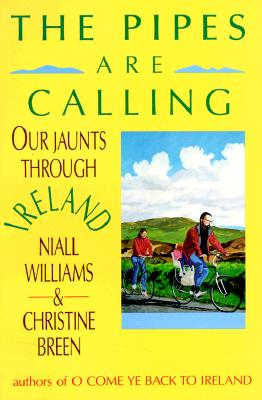 Image for The Pipes Are Calling : Our Jaunts Through Ireland