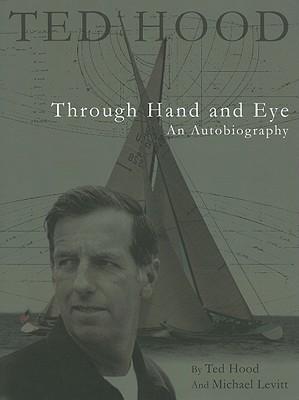 Ted Hood Through Hand and Eye (Maritime)