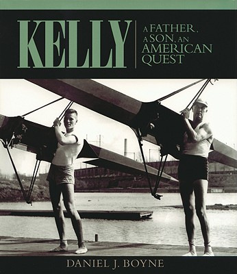 Kelly a Father, an American Quest