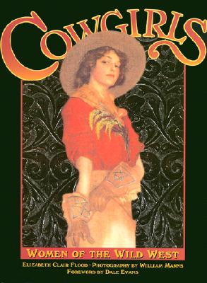Image for Cowgirls: Women of the Wild West