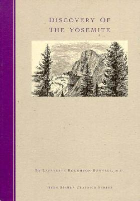 Discovery of the Yosemite, Bunnell, Lafayette